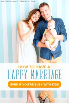 Wondering what makes a happy marriage once you have children? Becoming parents and welcoming a baby can be one of the toughest life challenges people can face. Read tips on how to have a happy marriage even when you have kids.
