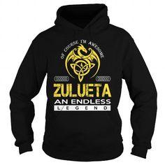 Cool ZULUETA An Endless Legend (Dragon) - Last Name, Surname T-Shirt Shirts & Tees