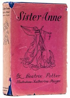 → Beatrix Potter, Sister Anne 1932