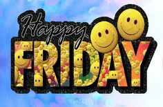 The end of the week is always a gay time when people are looking forward to their amazing weekend. Friday Morning Wishes Images Happy Friday Gif, Friday Wishes, Happy Friday Quotes, Blessed Friday, Happy Monday, Friday Sayings, Good Morning Friday, Good Morning Good Night, Morning Wish