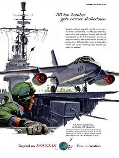"""ton Bomber Gets Carrier Shakedown. Depend on Douglas, First in Aviation""""… Military Jets, Military Aircraft, Military Service, Vintage Ads, Vintage Posters, Navy Carriers, Douglas Aircraft, Man Cave Wall Art, Aircraft Parts"""