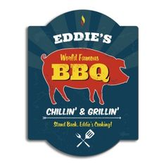 World Famous BBQ Sign, but with a cow because that's what Randy prefers to prepare