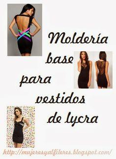 Mujeres y alfileres: Moldería base para hacer vestidos de lycra