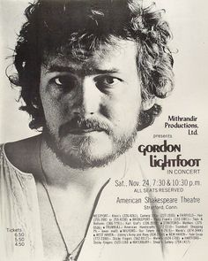 It seems at times that Gordon Lightfoot was narrating my life. Great songwriter and performer. Click on the link to go to his Fillmore West Concert Oct. 5, 1968 http://www.concertvault.com/gordon-lightfoot/fillmore-west-october-05-1968.html