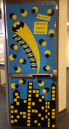 Be a Hero. Stand Up Against Bullying.  Batman door decoration. :)