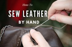 Wonderful Pics hand sewing crafts Ideas 8 Basic Steps on How to Sew Leather by Hand Leather Art, Sewing Leather, Leather Pouch, Leather Tooling, Leather Jewelry, Diy Leather Working, Diy Leather Projects, Leather Crafts, Sewing Tutorials
