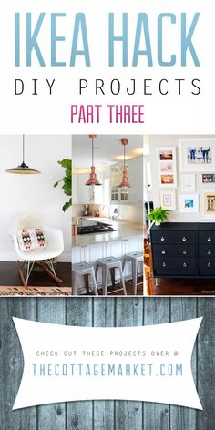 Ikea Hack DIY Projects Part Three - The Cottage Market #IKEAHacks, #IKEAHackDIYProjects, #IKEAHackHomeDecorDIYProjects