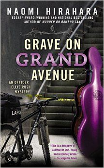 """Read """"Grave on Grand Avenue"""" by Naomi Hirahara available from Rakuten Kobo. LAPD bicycle cop—and aspiring homicide detective—Ellie Rush is back on patrol in the newest mystery from the award-winni. Best Mysteries, Cozy Mysteries, Homicide Detective, Mystery Novels, Open Book, Nonfiction Books, Bestselling Author, Bicycle, Bamboo"""
