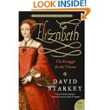 Elizabeth: The Struggle for the Throne (David Starkey)