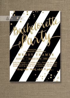 Gold & Black Bachelorette Party Invitation Gold Glitter Black and White Stripes Modern Bridal Shower DIY Digital or Printed - Wendy Style