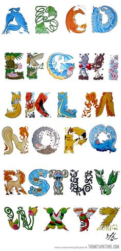 pokemon alphabet, wgen you can name every pokemon here by heart. :3