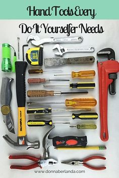 Hand Tools Every Do it Yourselfer Needs | www.donnaberlanda.com | Hand tools for DIY projects