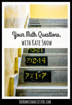 Kate Snow of Kate's Homeschool Math Help is back! And this time, she's answering listener questions. So get cozy and let Kate put your anxious soul at ease! Hands On Activities, Math Activities, Homeschool Curriculum, Homeschooling Resources, Kate Snow, Math Questions, Math Books, Math Help, Math Resources