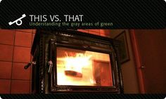 Pellet Stoves vs. Wood Stoves: Which is Greener? : TreeHugger