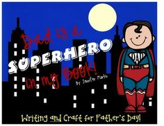 Father's Day Writing (mini-book, regular book, graphic organizers, etc) and Craft!