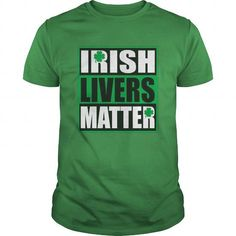 Funny Irish Livers Matter Saint Patrick Day T-Shirt #name #tshirts #MATTER #gift #ideas #Popular #Everything #Videos #Shop #Animals #pets #Architecture #Art #Cars #motorcycles #Celebrities #DIY #crafts #Design #Education #Entertainment #Food #drink #Gardening #Geek #Hair #beauty #Health #fitness #History #Holidays #events #Home decor #Humor #Illustrations #posters #Kids #parenting #Men #Outdoors #Photography #Products #Quotes #Science #nature #Sports #Tattoos #Technology #Travel #Weddings…