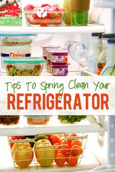 Spring Clean Out Your Refrigerator...and tips for healthy snacks and meals howdoesshe.com #springcleaning #cleanfridge