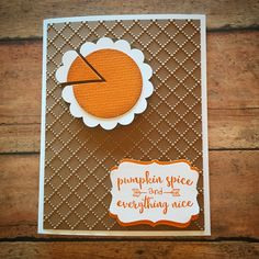 I fell in love with this simple Pumpkin Pie Card the first time I saw it last year! I finally made my own card inspired by the genius idea of making the pie using punches. I punched a circle of ora…