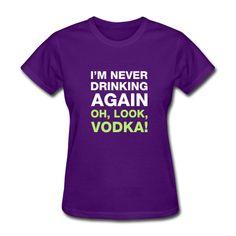 Oh, Look, Vodka! - Women's T-Shirt