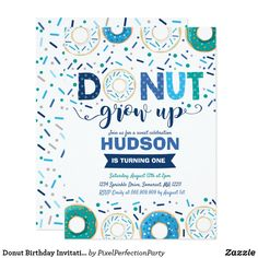 Shop Donut Birthday Invitation Donut Grow Up Party created by PixelPerfectionParty. Personalize it with photos & text or purchase as is! Donut Birthday Parties, Half Birthday, Donut Party, Boy First Birthday, Birthday Party Themes, Birthday Ideas, Birthday Stuff, Birthday Gifts, Birthday Cake