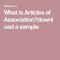 What is Articles of Association?download a sample