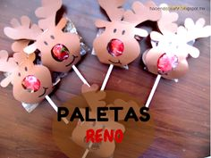 Haciendo Mi Arte: Paletas Rodolfo Cute Christmas Gifts, Christmas Crafts For Kids, Christmas Wrapping, Christmas Treats, Christmas Humor, Xmas Gifts, Christmas Cards, Christmas Ornaments, Christmas Recipes