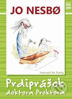 PRDIPRASOK DOKTORA PROKTORA Jo Nesbo Detská kniha od najväčšej hviezdy severskej krimi, autora mnohých bestsellerov pre dospelých Jo Nesbøa je vtipná, veselá a ako inak, napínavá ...