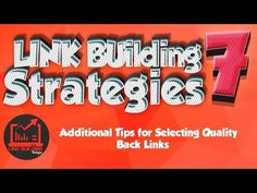 Link Building Strategies 2016: Additional Tips for Selecting Quality Backlinks l part 7 - http://www.highpa20s.com/link-building/link-building-strategies-2016-additional-tips-for-selecting-quality-backlinks-l-part-7/