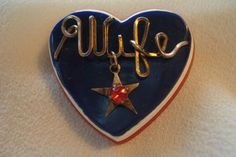 BAKELITE WWII HEART/ WIFE BROOCH