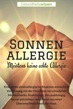 """Sommer, Sonne, Strand, doch dann juckt die Haut, es entstehen Pickel und Rötungen. Für viele steht schnell fest: Sonnenallergie. Doch auch wenn es aussieht wie eine allergische Reaktion, ist es häufig vielmehr eine Überempfindlichkeit der Haut. Eine """"echte"""" Sonnenallergie entsteht durch die gleichzeitige Einnahme bestimmter Medikamente. Es können aber auch ätherische Öle, Duft- oder Konservierungsstoffe zu einer Sonnenallergie führen."""