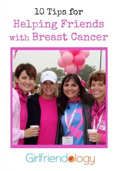 10 tips for Helping Friends with Breast Cancer