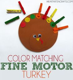 Color Matching Fine Motor Turkey - A simple activity - glue feathers onto the clothespins! that encourages color recognition and fine motor skills Thanksgiving Activities For Kids, Holiday Activities, Classroom Activities, Thanksgiving Turkey, Montessori Activities, Halloween Preschool Activities, Thanksgiving Appetizers, Motor Activities, Thanksgiving Decorations