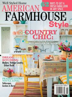 We're so pleased to be a part of American Farmhouse Style Magazine. This is a great new magazine choc-full of gorgeous tips and DIY projec. Cedar Hill Farmhouse, Farmhouse Chic, Farmhouse Ideas, Interior Wall Colors, American Farmhouse, American Country, Urban Rustic, Flea Market Style, Vintage Country