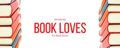 Welcome to Book Loves, a new social community for book lovers! All readers, book bloggers, writers, authors, bibliophiles and cosplayers are welcome!