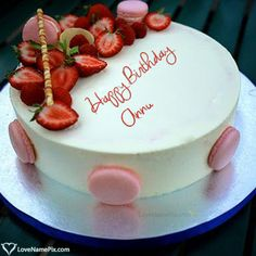 Annu Name Picture - Strawberry Birthday Cake Pictures For Sister Birthday Cake For Wife, Birthday Cake Write Name, Online Birthday Cake, Birthday Cake Writing, Birthday Wishes Cake, Birthday Cakes For Women, Happy Birthday Cakes, Birthday Msgs, 50th Birthday