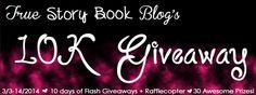 ~*10K Giveaway!*~* http://www.truestorybookblog.com/2014/03/03/10k-giveaway/