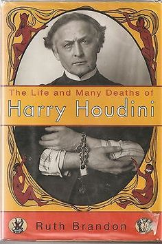 Harry Houdini The Life and Many Deaths Ruth Brandon 1994 Hardcover Books:Nonfiction www.webrummage.com $24.99
