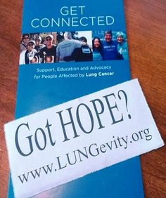 Got Hope?  www.LUNGevity.org