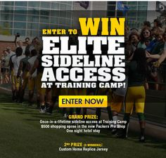 Green Bay Packers NFL have an elite sideline access opportunity for fans.