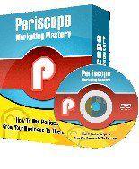 Periscope Marketing Mastery