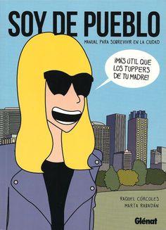 Soy de Pueblo (Raquel Córcoles & Marta Rabadán) | Guía del cómic