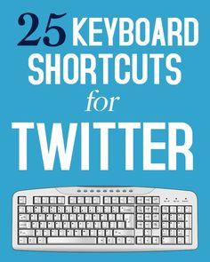 Whether it's navigational tricks or keyboard actions, these handy Twitter shortcuts will save you tons of time. #technology #tools