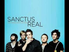 Sanctus Real ~ Whatever You're Doing (Something Heavenly)
