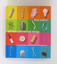 RealSimple New Uses for Old Things