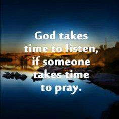 God listens to our prayers.  #God #GodListens #listen #prayer #Pray