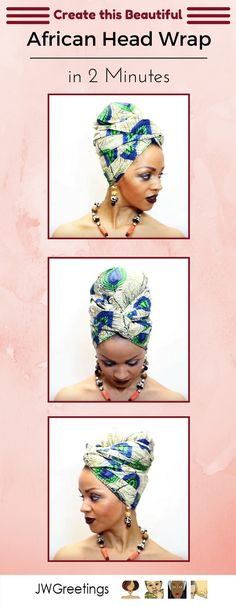 This beautiful African Head Wrap Tutorial can be completed in 2 minutes. Click to see how its done.   http://www.jwgreetings.co.uk/Blog/2016/11/african-head-wrap-tutorial/