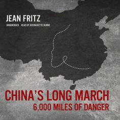 """Jean Fritz's #Childrens #History """"China's Long March"""" is now out in audiobook form. Sample the audio here: http://amblingbooks.com/books/view/china%E2%80%99s_long_march"""
