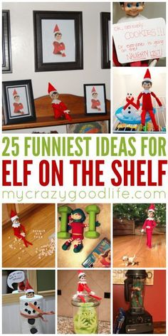 As I was looking for new ideas this year, I decided to pull together 25 of the funniest Elf on the Shelf ideas we've seen around the internet, including a few of our own from years past!