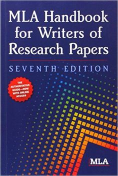 MLA Handbook for Writers of Research Papers, 7th Edition: Modern Language Association: 8601200663914: Amazon.com: Books