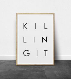 Typography Poster, Printable Art, Killing It Phrase, Black and White, Typography Print, Killing It, Positive Quote, Inspirational Wall Art by ThePrintableStudio on Etsy https://www.etsy.com/listing/251804399/typography-poster-printable-art-killing